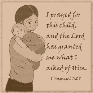 """""""I Samuel 1:27"""""""