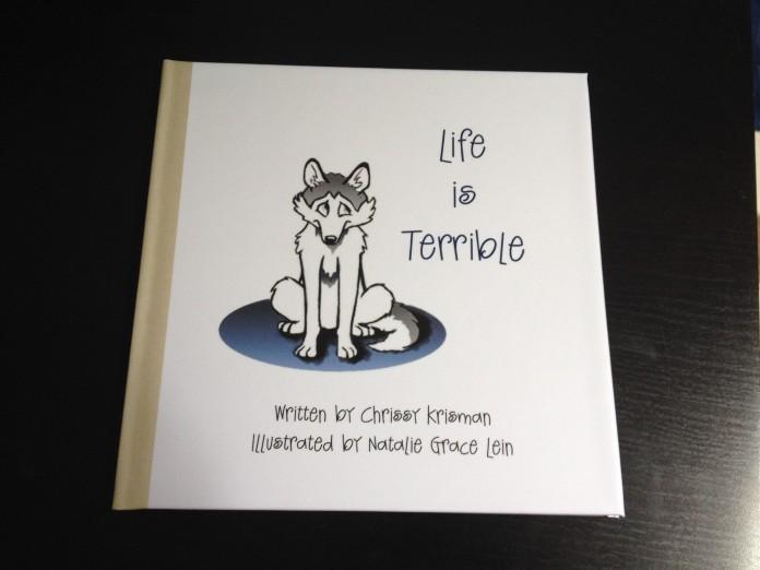 """Life Is Terrible"""